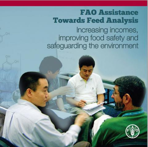 FAO Assistance towards feed analysis increasing incomes, improving food safety and safeguarding the environment