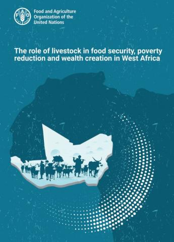The role of livestock in food security, poverty reduction and wealth creation in West Africa